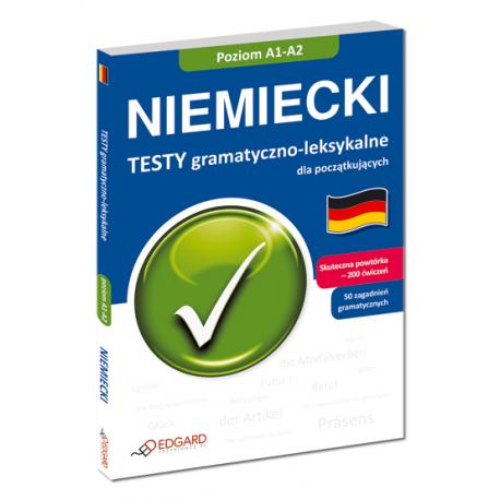 Niemiecki Testy gramatyczno-leksykalne dla początkujących (Książka)