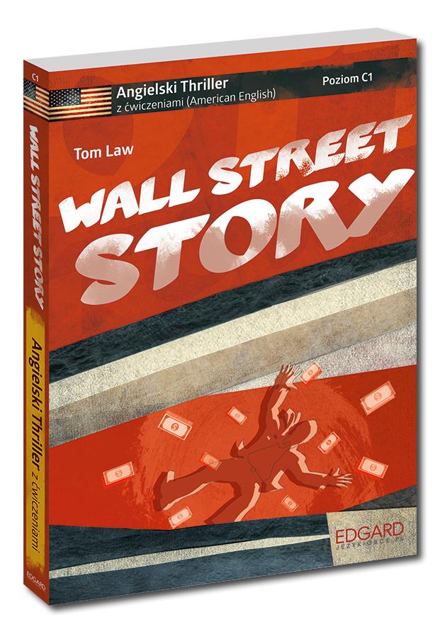 Angielski Thriller z ćwiczeniami Wall Street Story NOWE WYDANIE