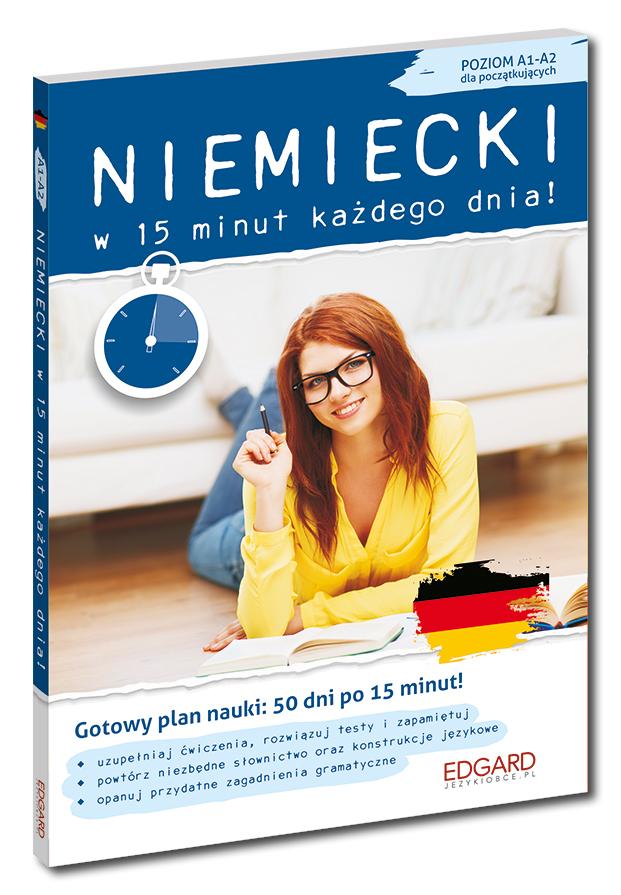 Niemiecki w 15 minut każdego dnia dla początkujących