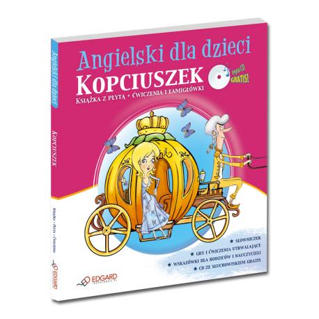 Angielski dla dzieci Kopciuszek, Cinderella (od 6 lat) (Książka + Audio CD)