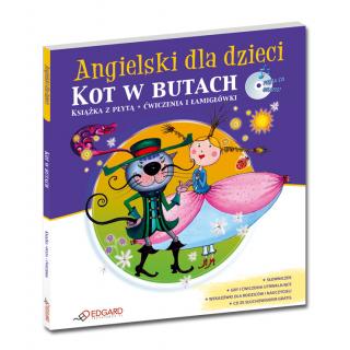 Angielski dla dzieci Kot w butach, Puss-in-Boots (od 6 lat) (Książka + Audio CD)