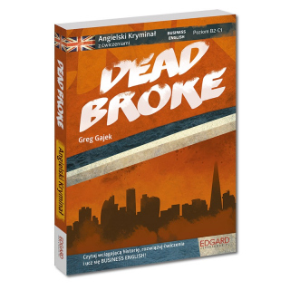 Angielski kryminał z ćwiczeniami Dead Broke - Business English