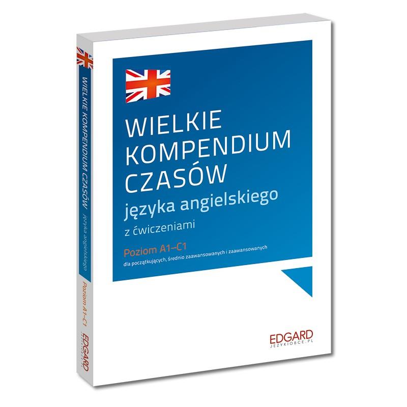 Wielkie kompendium czasów języka angielskiego