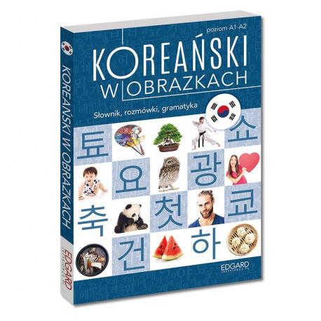 Koreański w obrazkach. Słownik, rozmówki, gramatyka