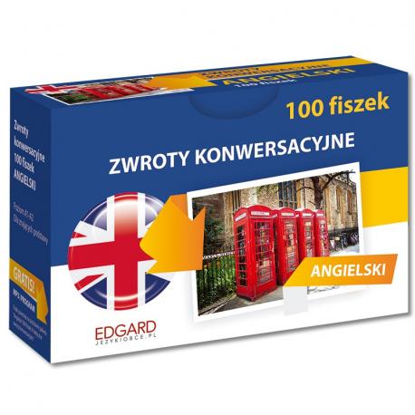 Angielski 100 Fiszek Zwroty konwersacyjne