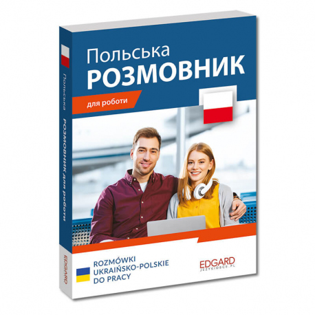 Rozmówki ukraińsko-polskie do pracy/Польська....