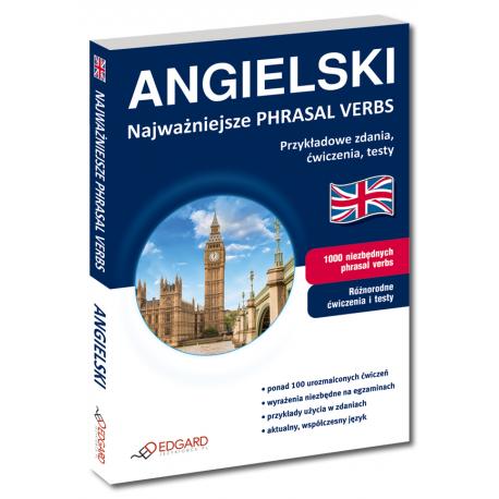Angielski najważniejsze PHRASAL VERBS (Książka)