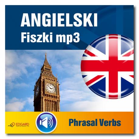 Angielski Fiszki mp3 Phrasal verbs  (Program + Nagrania do pobrania)