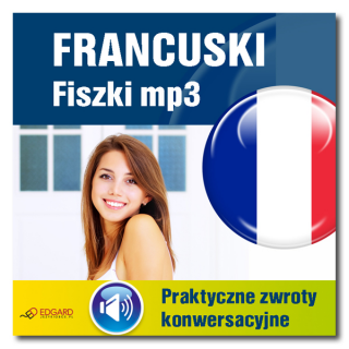Francuski fiszki mp3 Praktyczne zwroty konwersacyjne  (Program + Nagrania do pobrania)