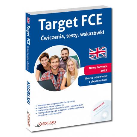 Target FCE Ćwiczenia, testy, wskazówki (Książka + CD Audio)