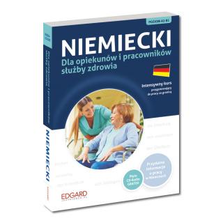 Niemiecki dla opiekunów i pracowników służby zdrowia  (Książka + CD Audio)