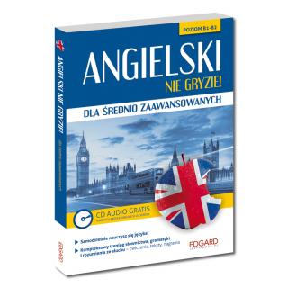 Angielski nie gryzie! dla średnio zaawansowanych  (Książka + CD Audio)