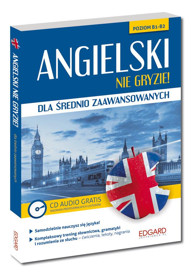 Angielski nie gryzie! dla średnio zaawansowanych