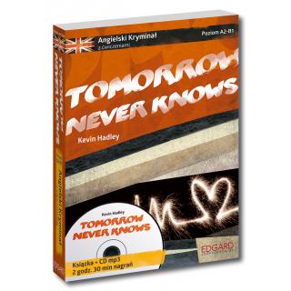 Angielski KRYMINAŁ z ćwiczeniami + audiobook Tomorrow Never Knows NOWE WYDANIE