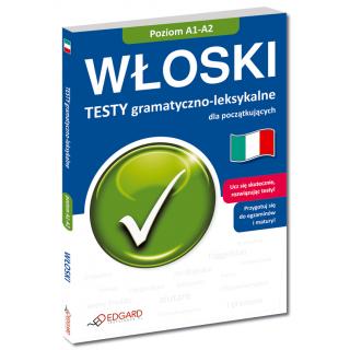 Włoski Testy gramatyczno-leksykalne dla początkujących (Książka)