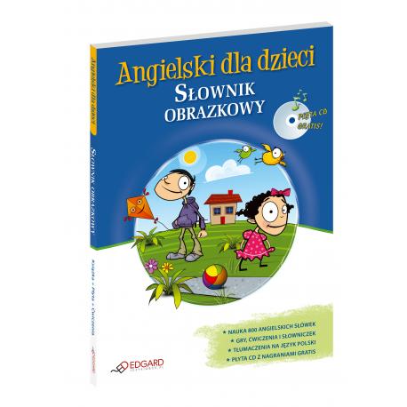 Angielski dla dzieci Słownik obrazkowy (Książka + Audio CD)