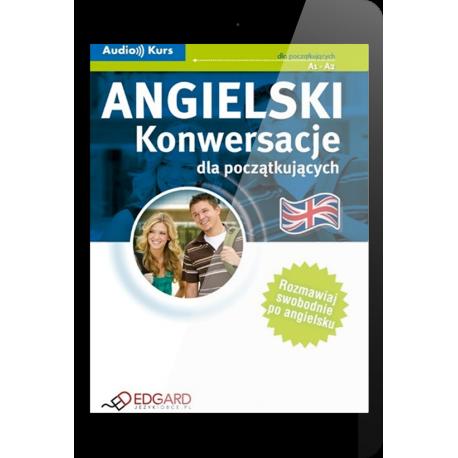Angielski Konwersacje dla początkujących i średnio zaawansowanych (E-book + nagrania mp3)