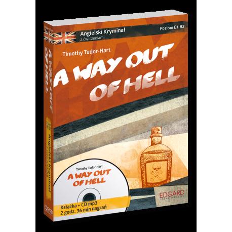 Angielski KRYMINAŁ z ćwiczeniami+audiobook A Way Out of Hell Nowy wydanie