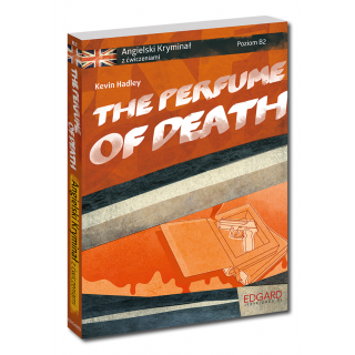 Angielski KRYMINAŁ z ćwiczeniami The Perfume of Death NOWE WYDANIE